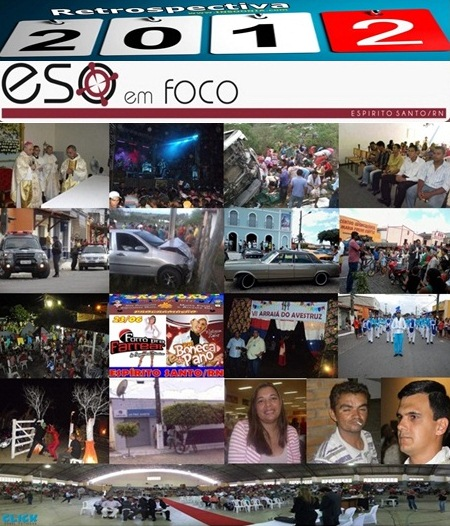 Retro 2012 - Espírito Santo RN Em Foco